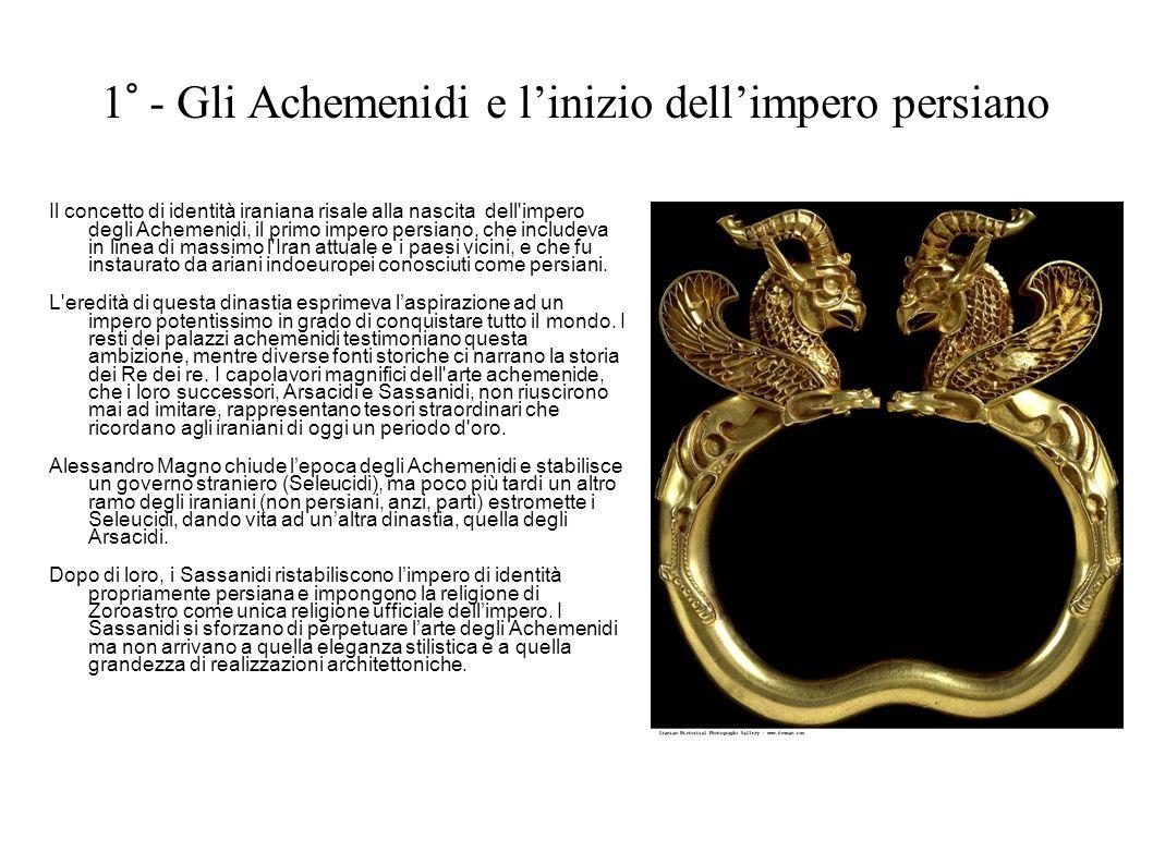 1° - Gli Achemenidi e l'inizio dell'impero persiano