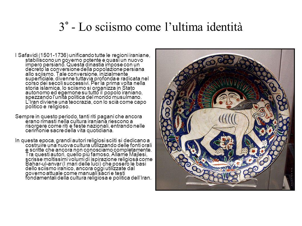 3° - Lo sciismo come l'ultima identità
