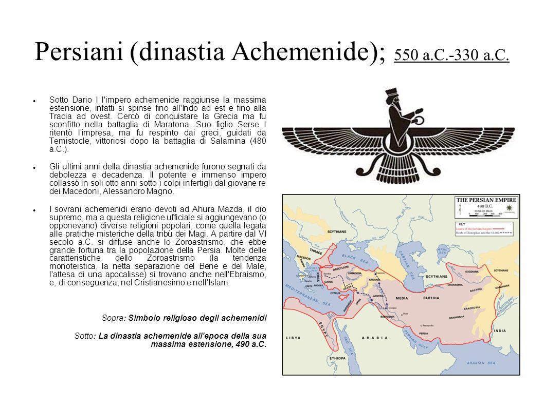 Persiani (dinastia Achemenide); 550 a.C.-330 a.C.