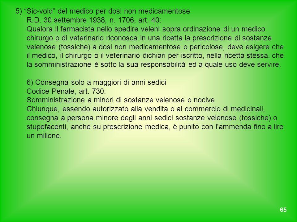 5) Sic-volo del medico per dosi non medicamentose R. D