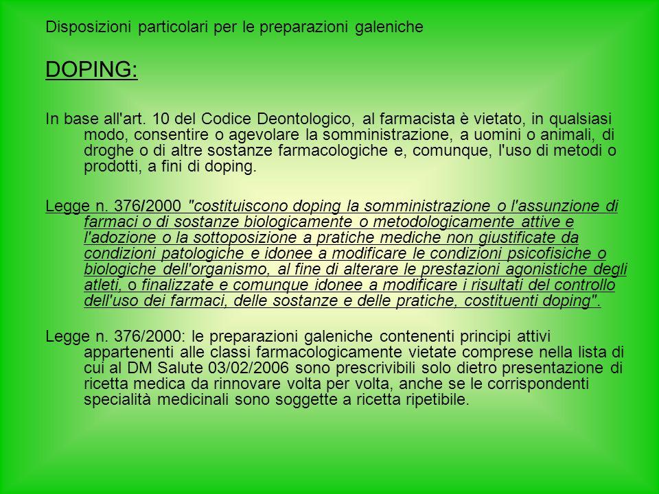 DOPING: Disposizioni particolari per le preparazioni galeniche