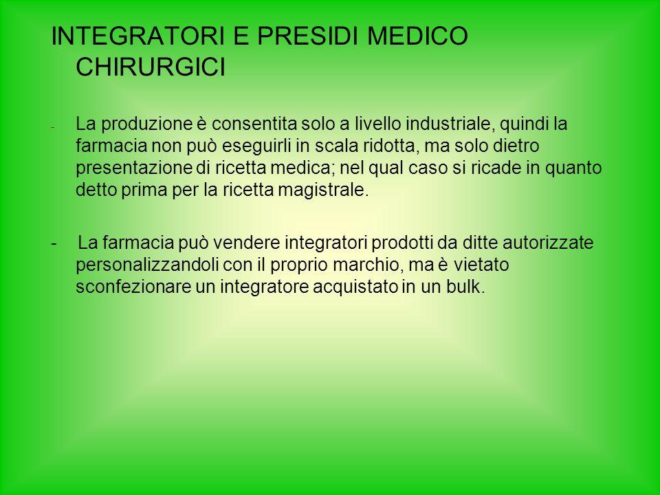 INTEGRATORI E PRESIDI MEDICO CHIRURGICI