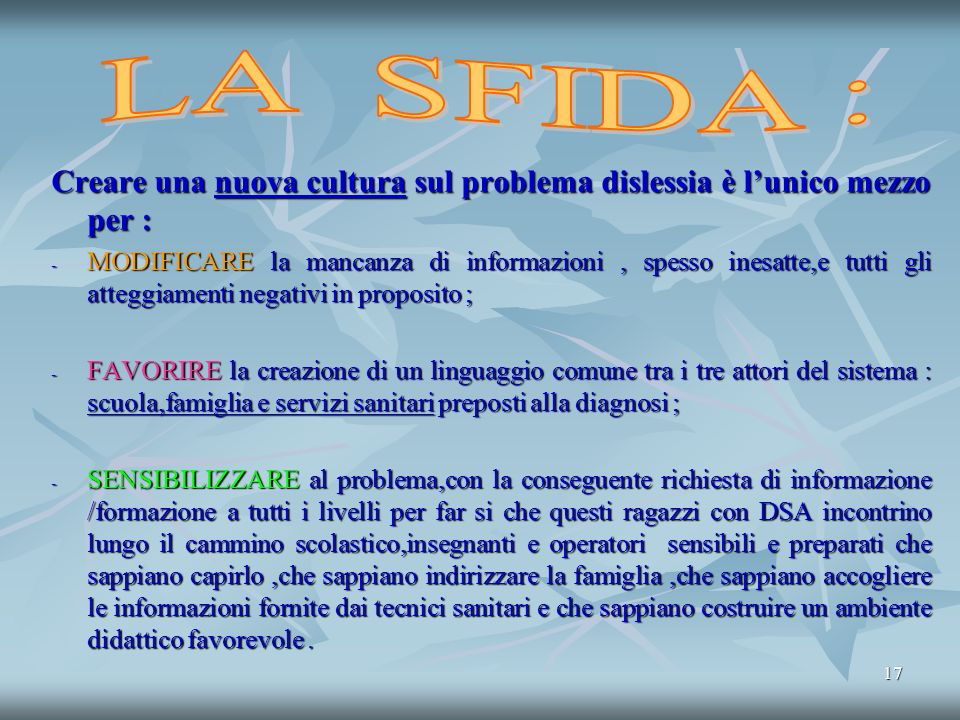 Assez LA DISLESSIA NELLA SCUOLA ITALIANA OGGI …. - ppt scaricare MR12