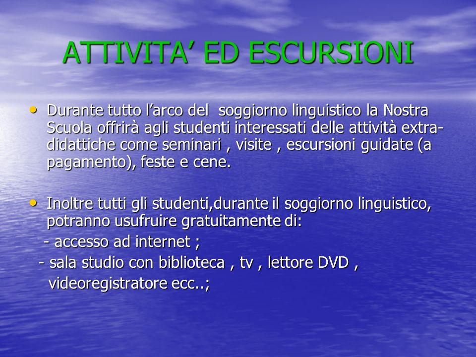 ATTIVITA' ED ESCURSIONI