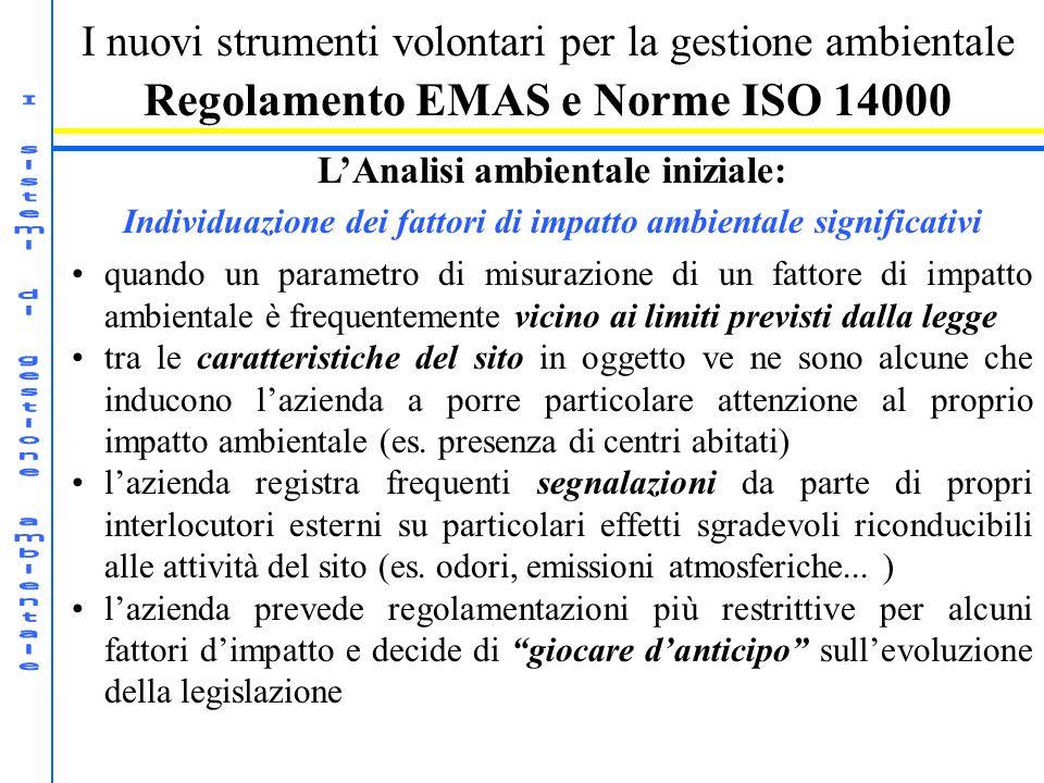 Regolamento EMAS e Norme ISO 14000 L'Analisi ambientale iniziale: