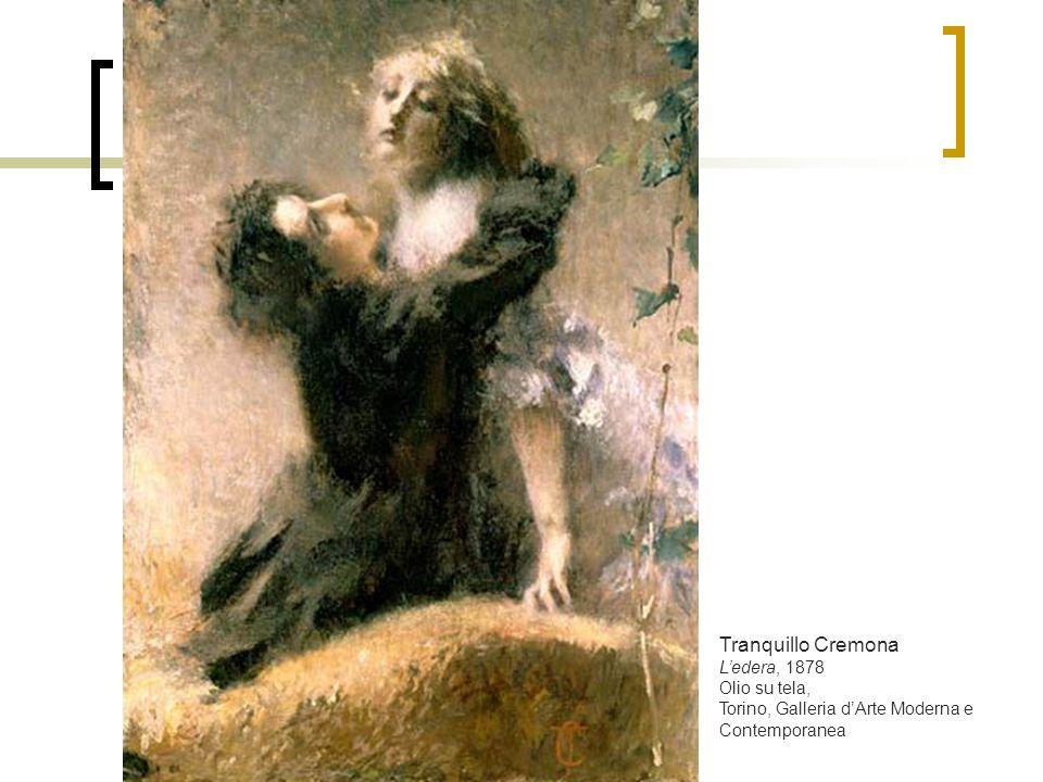 Tranquillo Cremona L'edera, 1878 Olio su tela,