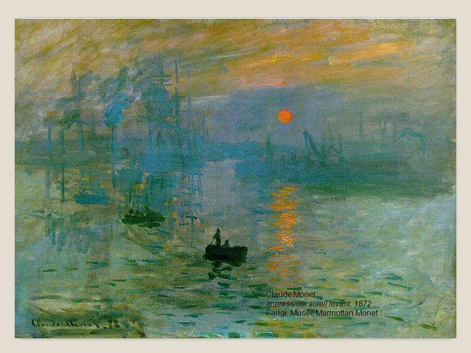Claude Monet Impression, soleil levant. 1872 Parigi, Musée Marmottan Monet