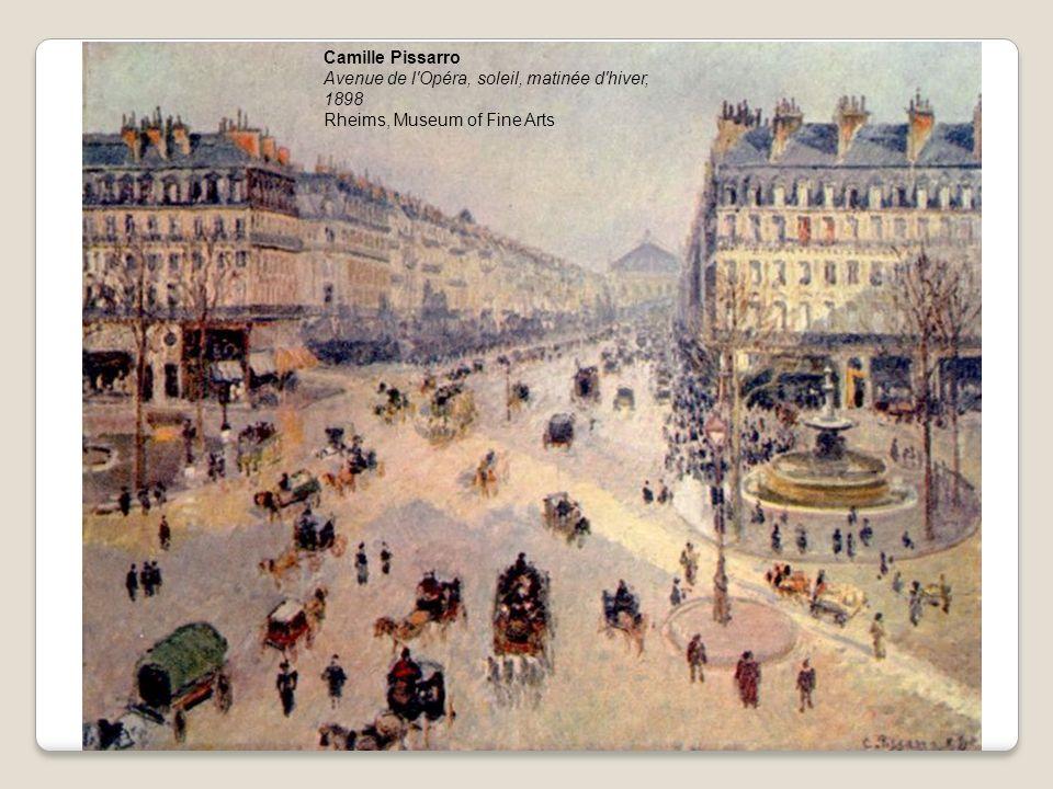 Camille Pissarro Avenue de l Opéra, soleil, matinée d hiver, 1898 Rheims, Museum of Fine Arts