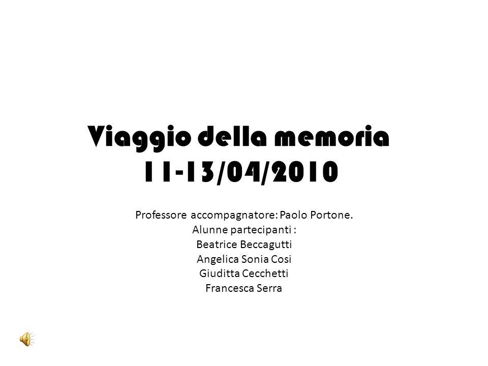Viaggio della memoria 11-13/04/2010