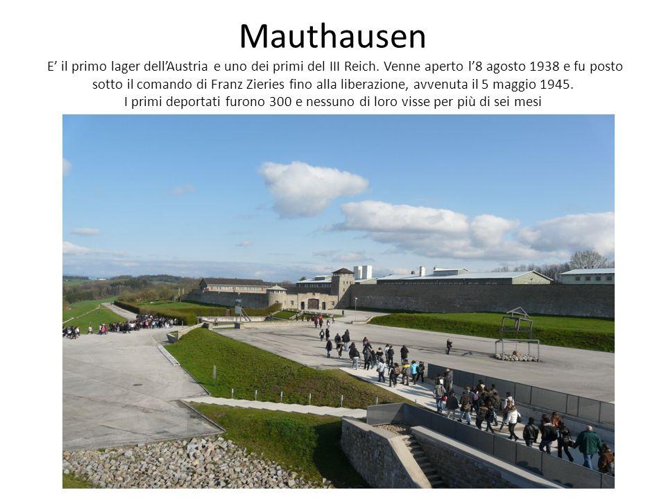 Mauthausen E' il primo lager dell'Austria e uno dei primi del III Reich.