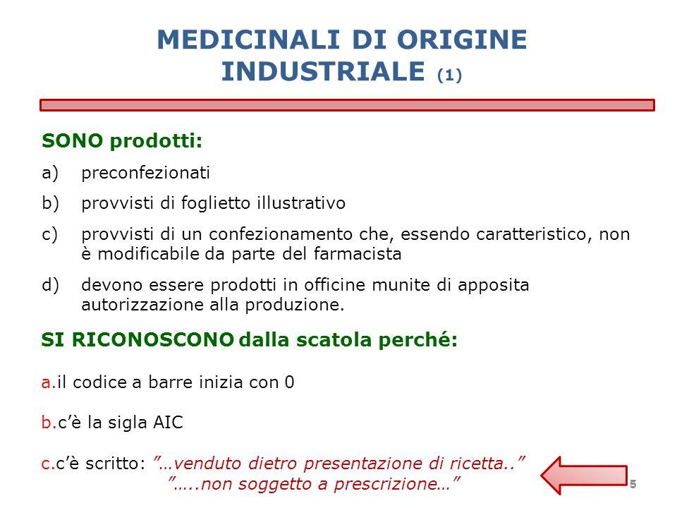 MEDICINALI DI ORIGINE INDUSTRIALE (1)