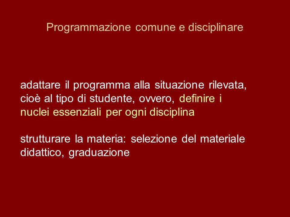 Programmazione comune e disciplinare