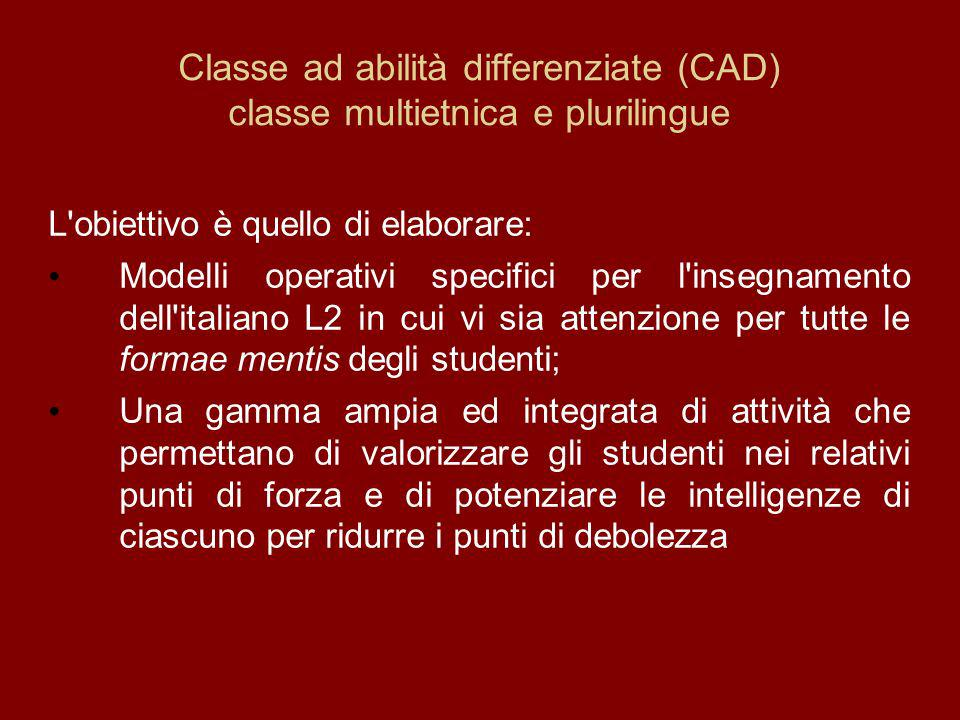 Classe ad abilità differenziate (CAD) classe multietnica e plurilingue