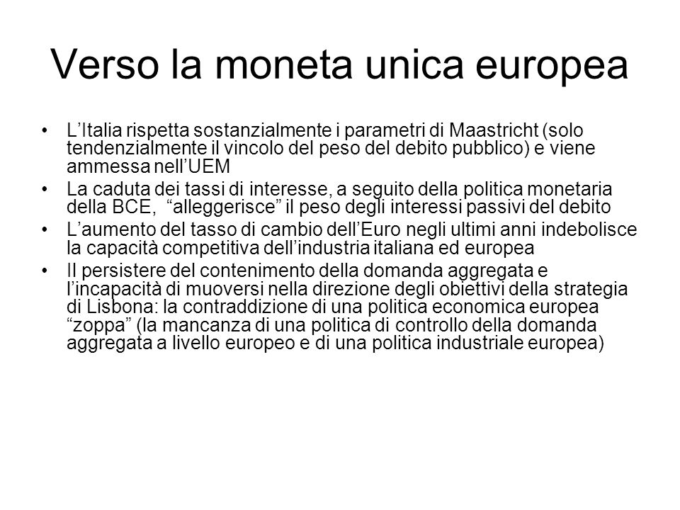Verso la moneta unica europea