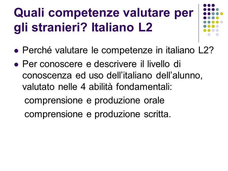Quali competenze valutare per gli stranieri Italiano L2