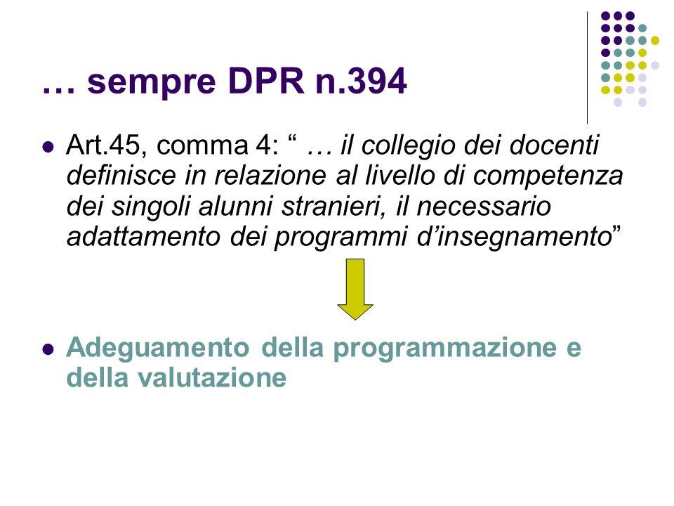 … sempre DPR n.394