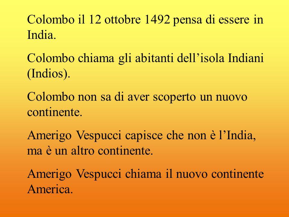 Colombo il 12 ottobre 1492 pensa di essere in India.