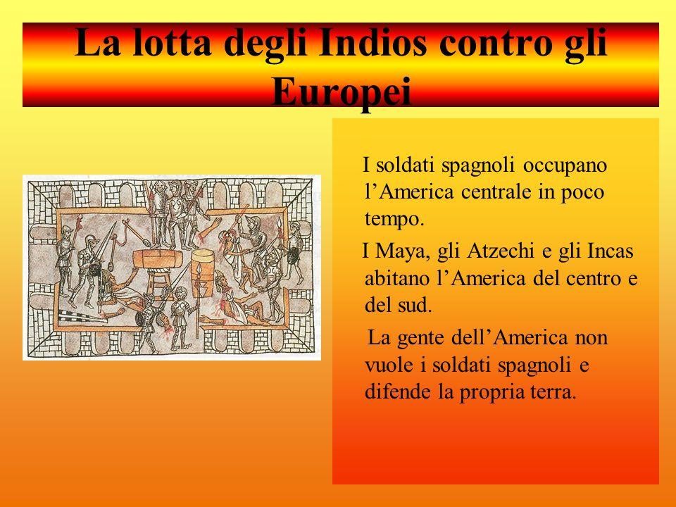La lotta degli Indios contro gli Europei