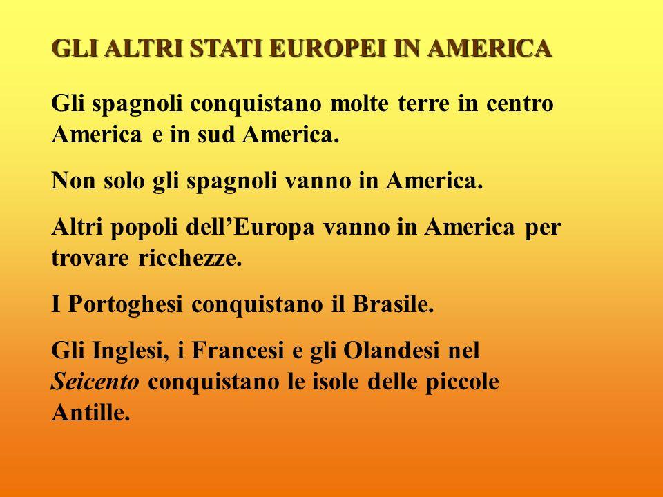 GLI ALTRI STATI EUROPEI IN AMERICA