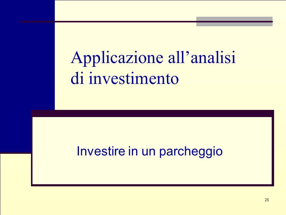 Applicazione all'analisi di investimento