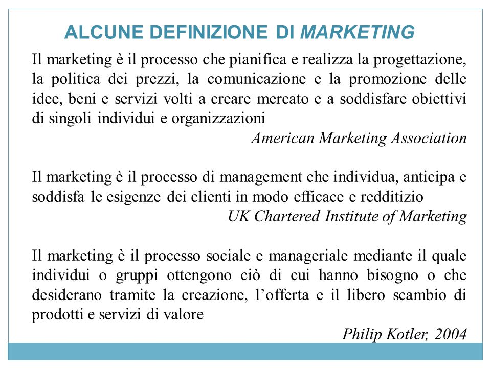 ALCUNE DEFINIZIONE DI MARKETING