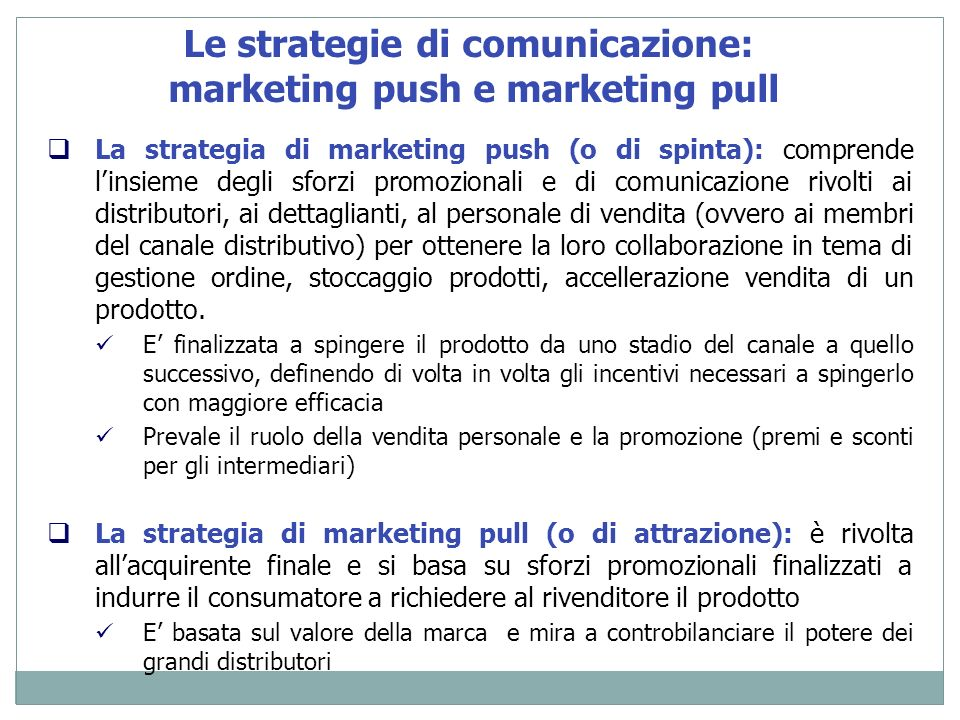 Le strategie di comunicazione: marketing push e marketing pull