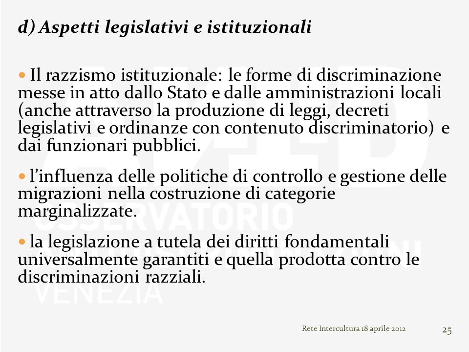 d) Aspetti legislativi e istituzionali