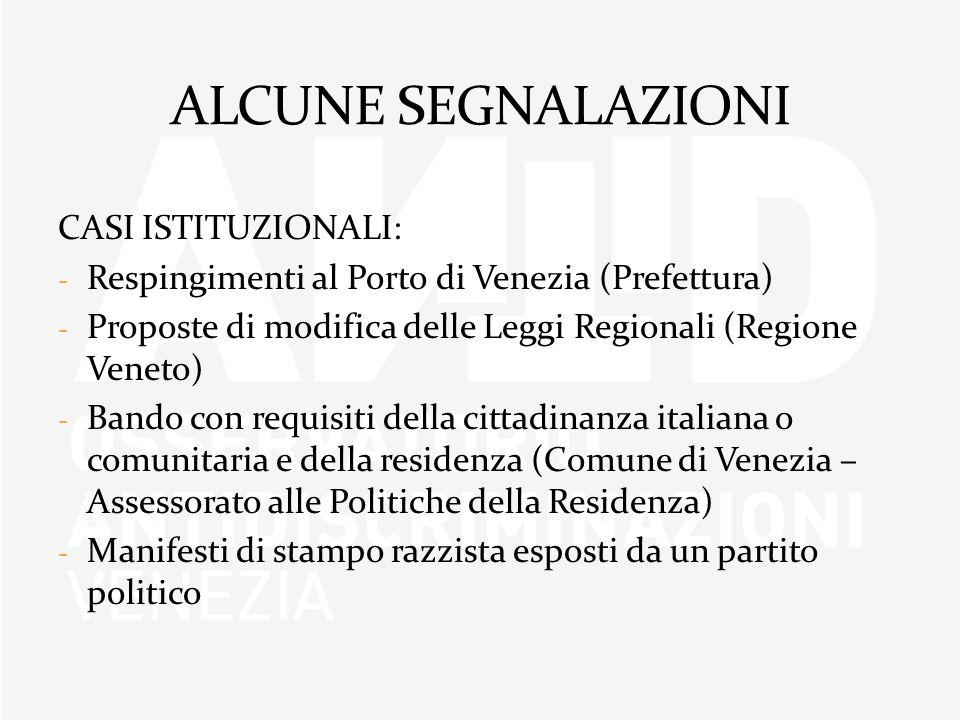 ALCUNE SEGNALAZIONI CASI ISTITUZIONALI: