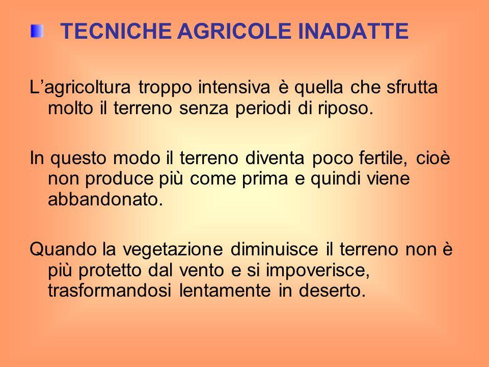TECNICHE AGRICOLE INADATTE