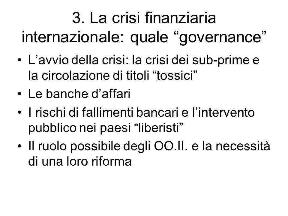 3. La crisi finanziaria internazionale: quale governance