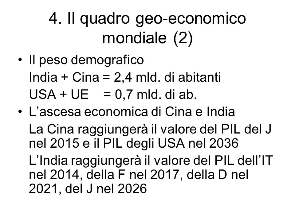 4. Il quadro geo-economico mondiale (2)