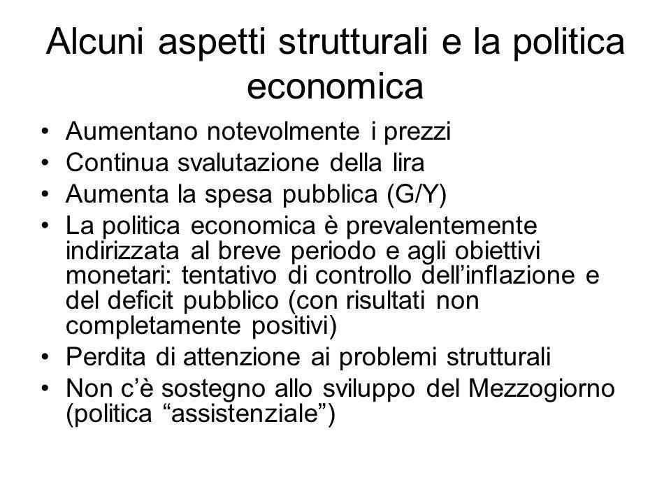 Alcuni aspetti strutturali e la politica economica