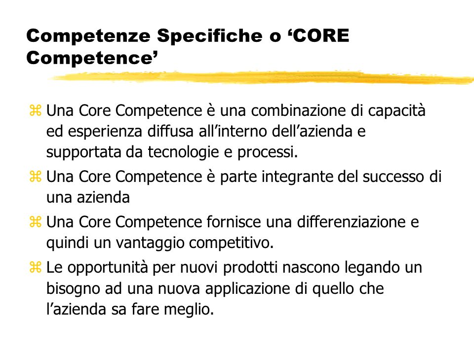 Competenze Specifiche o 'CORE Competence'