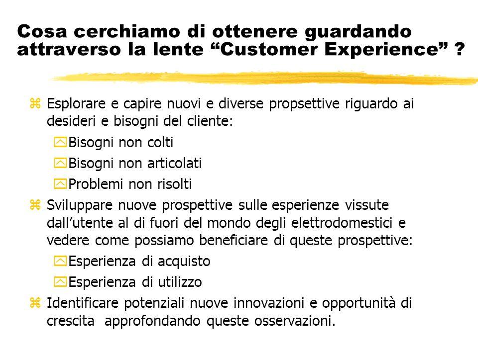 Cosa cerchiamo di ottenere guardando attraverso la lente Customer Experience