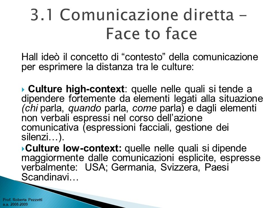 3.1 Comunicazione diretta - Face to face