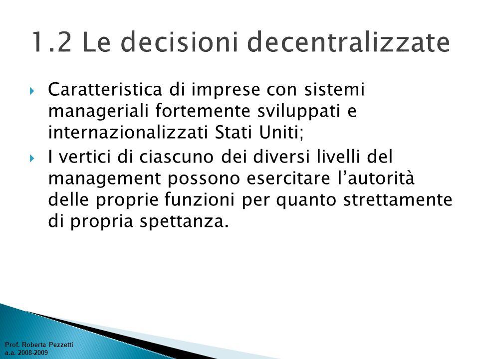 1.2 Le decisioni decentralizzate