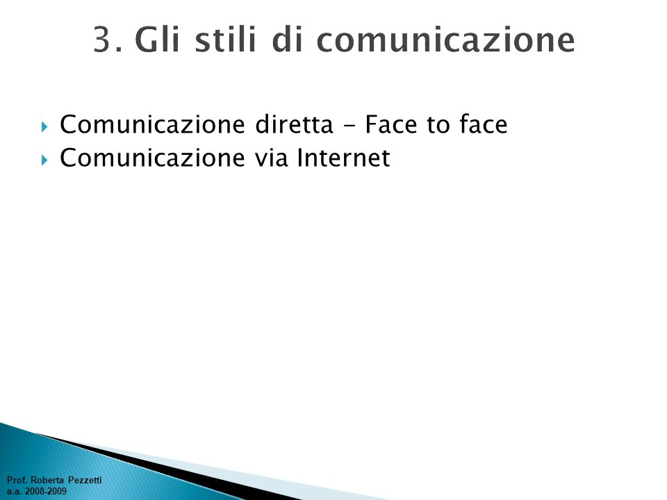 3. Gli stili di comunicazione