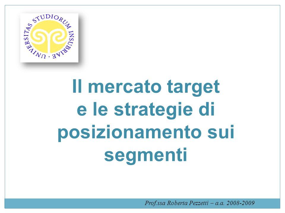 e le strategie di posizionamento sui segmenti