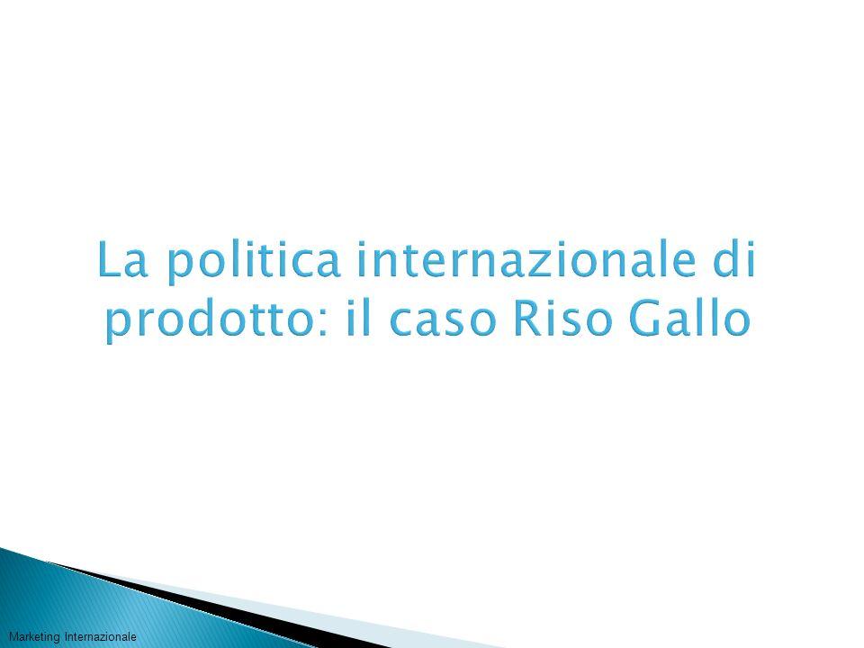 La politica internazionale di prodotto: il caso Riso Gallo