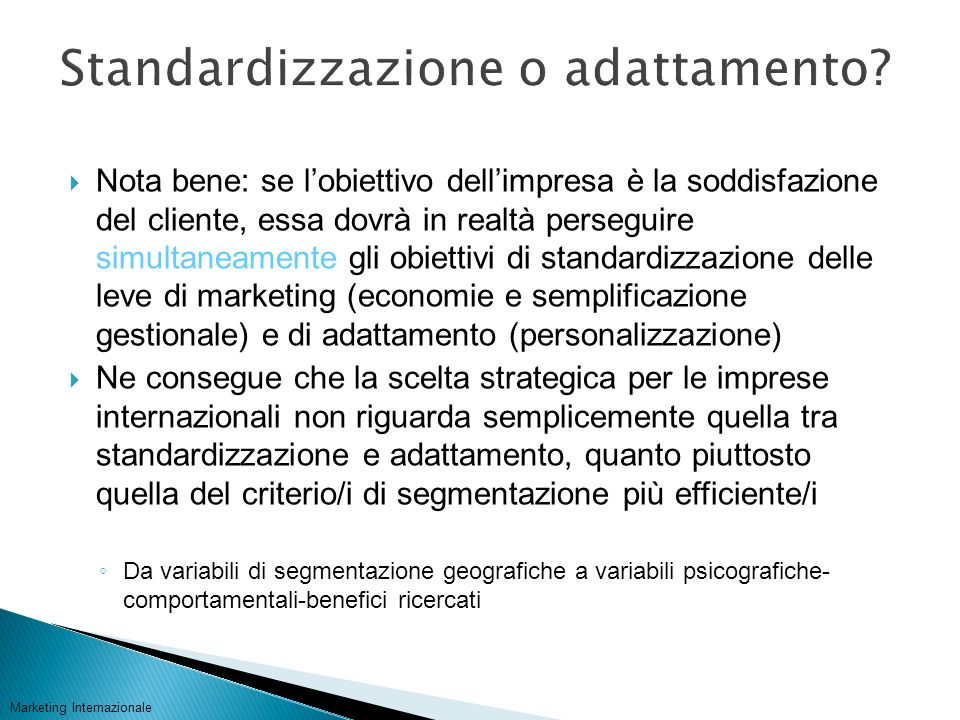 Standardizzazione o adattamento