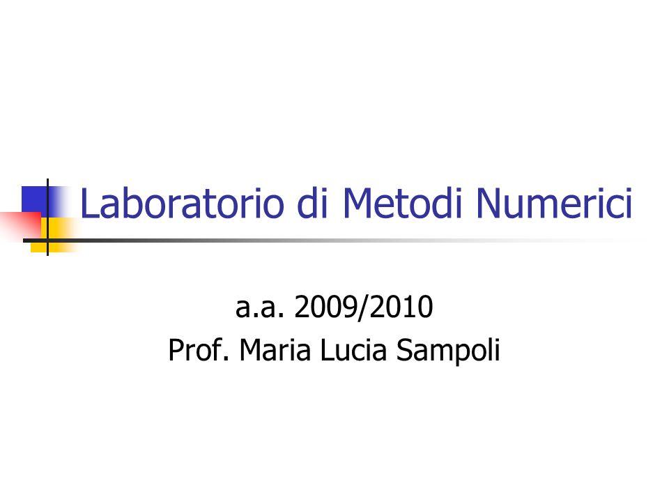 Laboratorio di Metodi Numerici