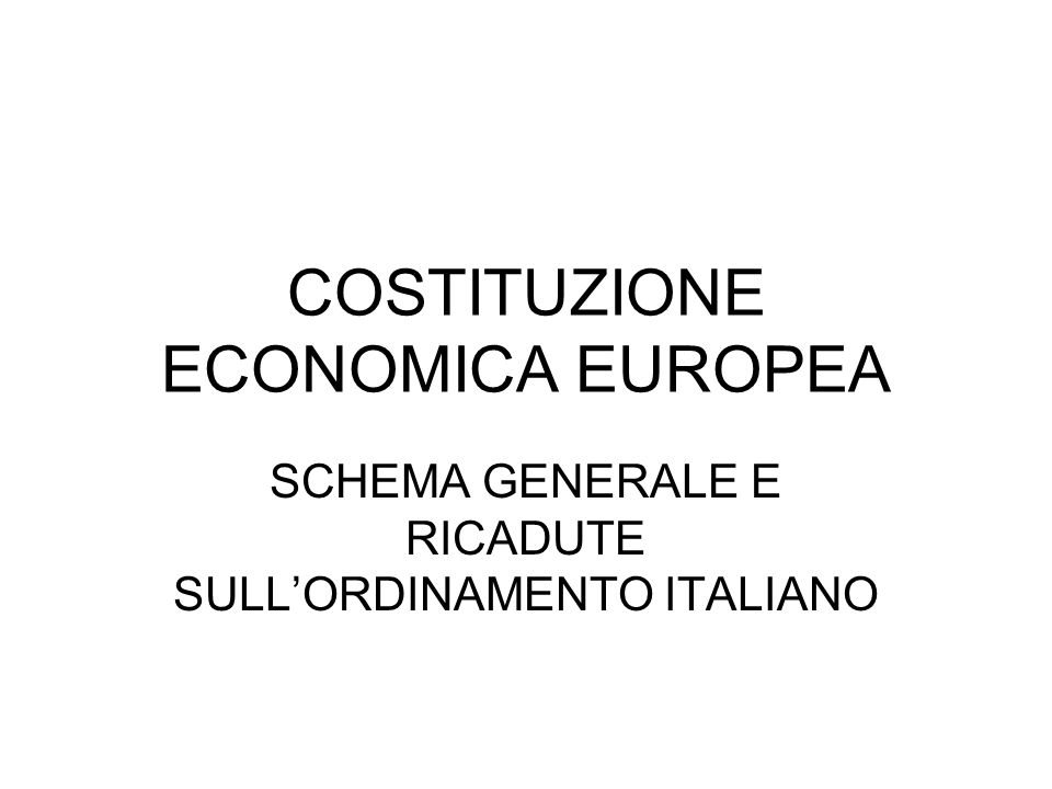 COSTITUZIONE ECONOMICA EUROPEA