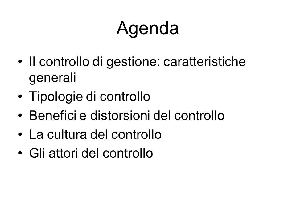 Agenda Il controllo di gestione: caratteristiche generali