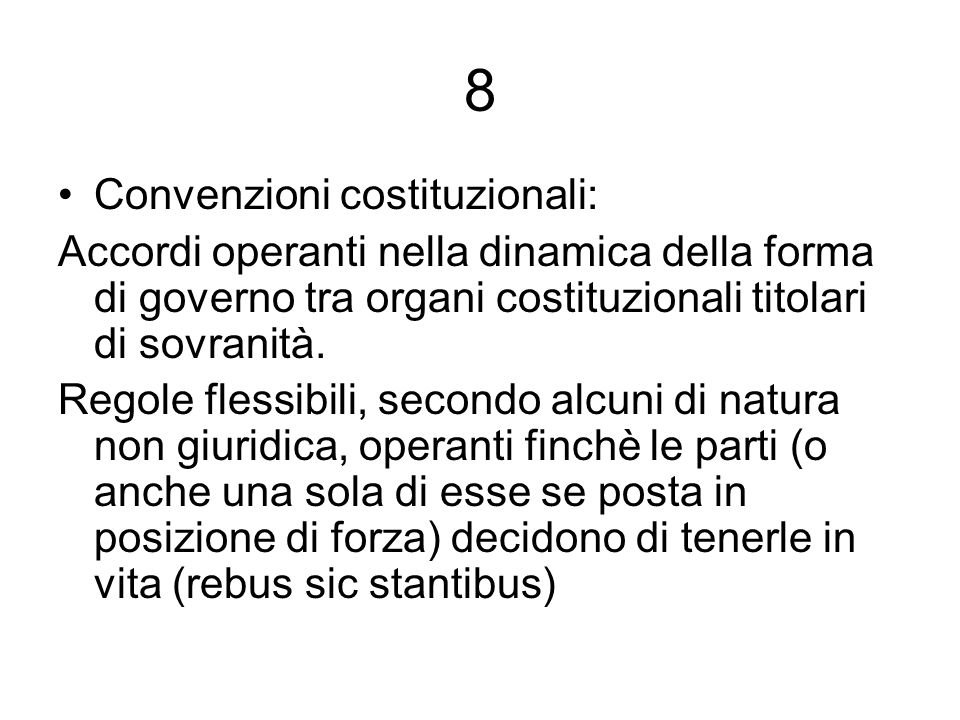 8 Convenzioni costituzionali:
