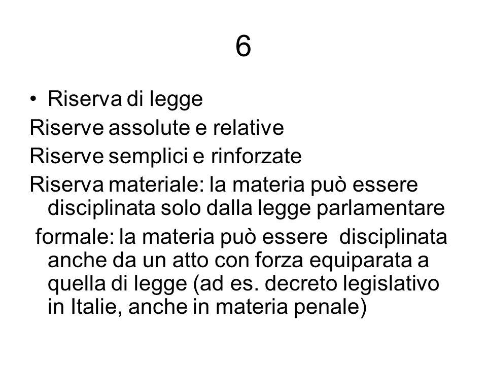 6 Riserva di legge Riserve assolute e relative