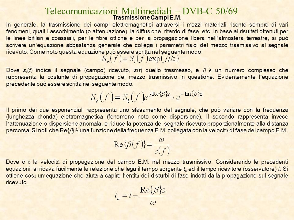 Telecomunicazioni Multimediali – DVB-C 50/69