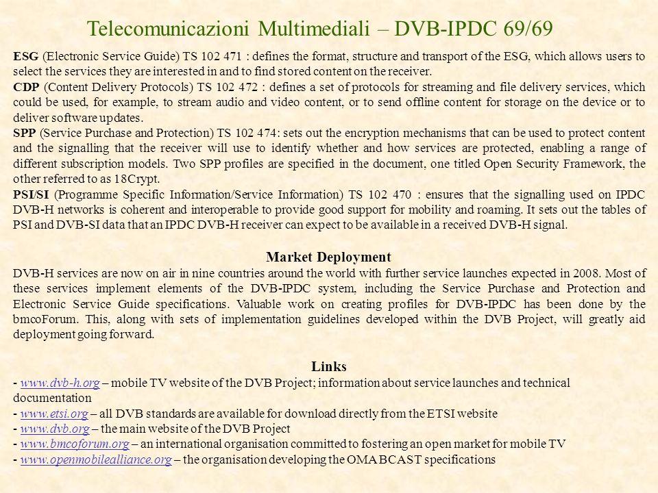 Telecomunicazioni Multimediali – DVB-IPDC 69/69