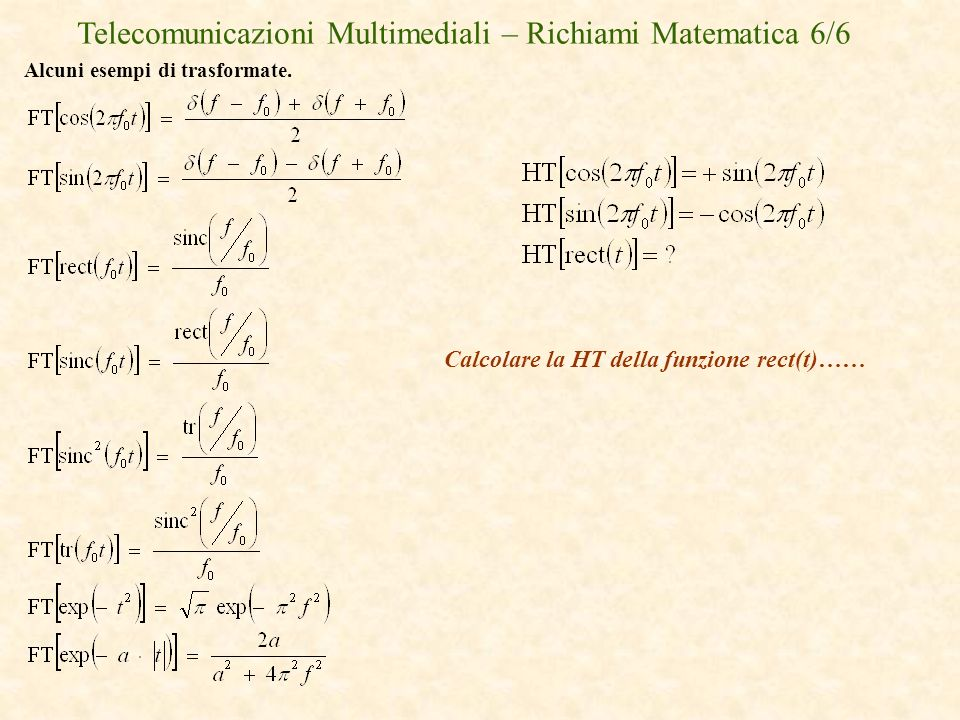 Telecomunicazioni Multimediali – Richiami Matematica 6/6