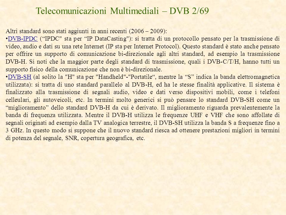 Telecomunicazioni Multimediali – DVB 2/69