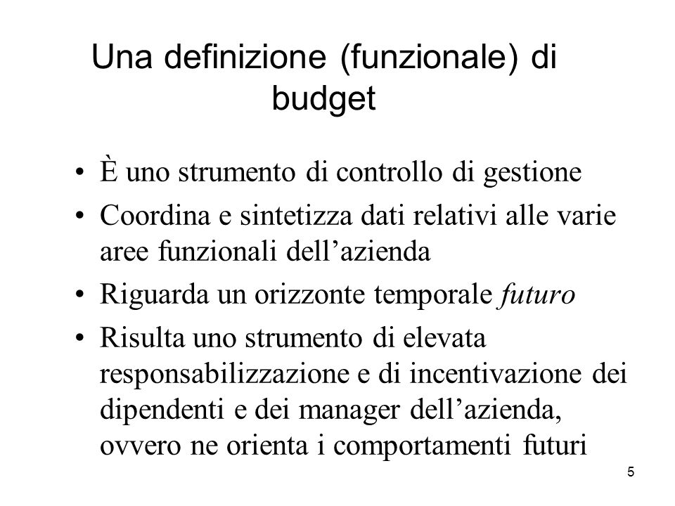 Una definizione (funzionale) di budget